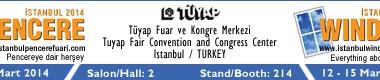 İstanbul Kapı&Pencere Fuarı 2014 'e Bekliyoruz…